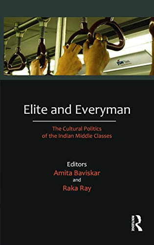9780415677981: Elite and Everyman: The Cultural Politics of the Indian Middle Classes