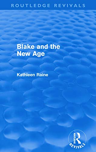 9780415678254: Blake and the New Age (Routledge Revivals)