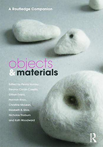 9780415678803: Objects and Materials: A Routledge Companion (CRESC)