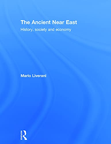 9780415679053: The Ancient Near East: History, Society and Economy