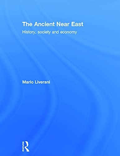 9780415679053: The Ancient Near East: History, Society and Economy