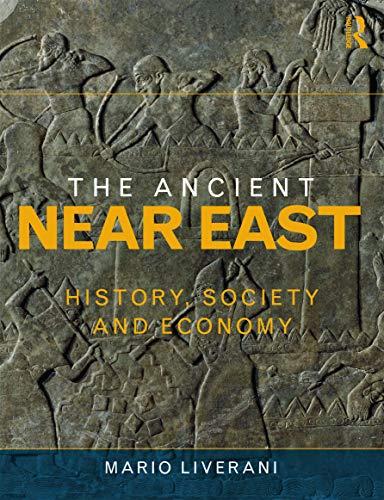9780415679060: The Ancient Near East: History, Society and Economy
