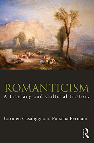 9780415679084: Romanticism: A Literary and Cultural History (Routledge Concise Histories of Literature)