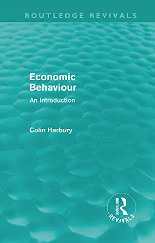 9780415679114: Economic Behaviour (Routledge Revivals): An Introduction