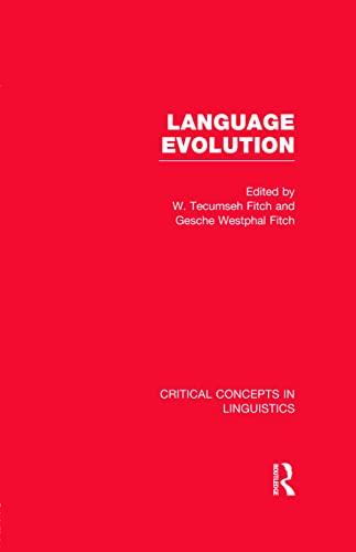 Language Evolution: Fitch, W. Tecumseh (Editor)/ Fitch, Gesche Westphal (Editor)