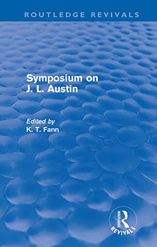 9780415679220: Symposium on J. L. Austin (Routledge Revivals)
