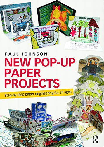 9780415679312: New Pop-Up Paper Projects: Step-by-step paper engineering for all ages