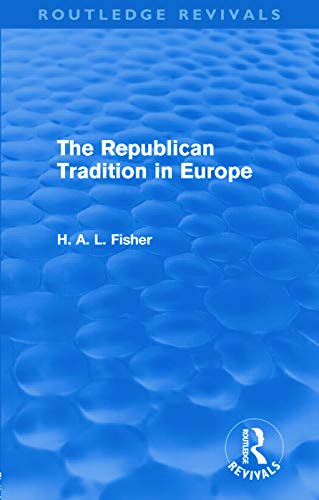9780415679534: The Republican Tradition in Europe (Routledge Revivals)