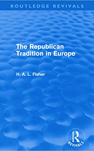 9780415679619: The Republican Tradition in Europe (Routledge Revivals)