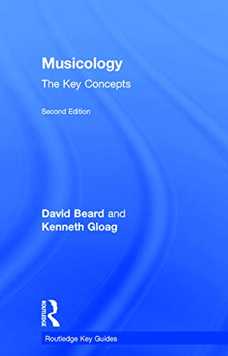 9780415679671: Musicology: The Key Concepts (Routledge Key Guides)