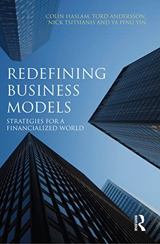 9780415679916: Redefining Business Models: Strategies for a Financialized World