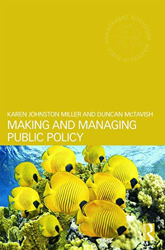 9780415679954: Making and Managing Public Policy (Routledge Masters in Public Management)
