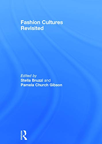 9780415680059: Fashion Cultures Revisited: Theories, Explorations and Analysis