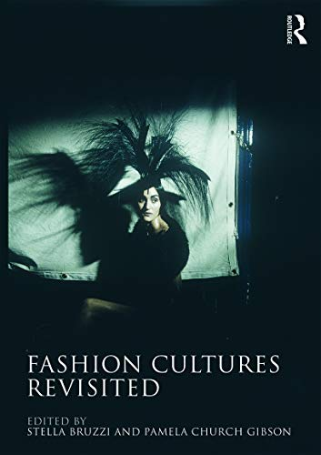 9780415680066: Fashion Cultures Revisited: Theories, Explorations and Analysis