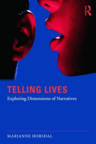 9780415680240: Telling Lives: Exploring dimensions of narratives