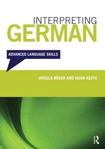 9780415680745: Interpreting German: Advanced Language Skills (Interpreting Series)