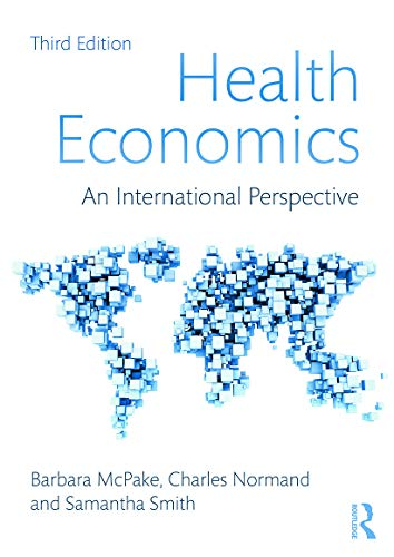9780415680882: Health Economics: An International Perspective