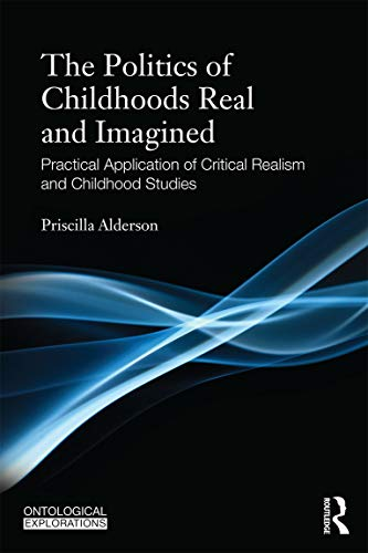 9780415680981: Childhoods Real and Imagined: Volume 1: An introduction to critical realism and childhood studies