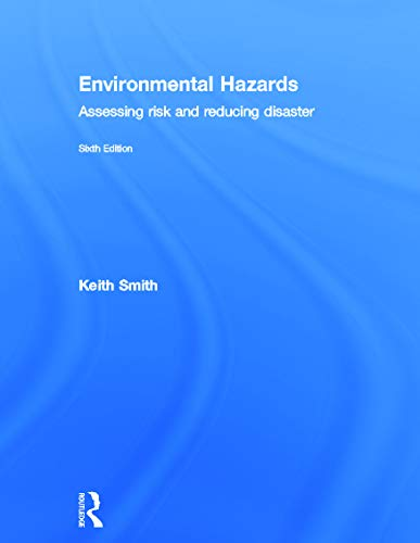 9780415681056: Environmental Hazards: Assessing Risk and Reducing Disaster