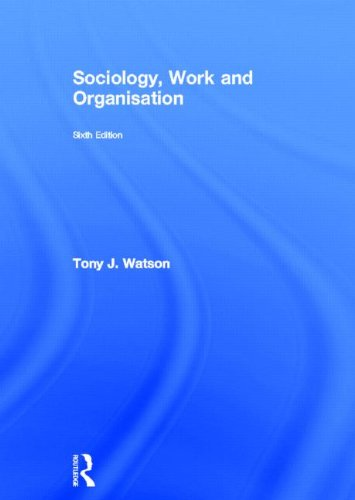 9780415681087: Sociology, Work and Organisation