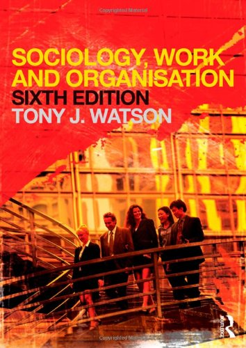 9780415681094: Sociology, Work and Organisation