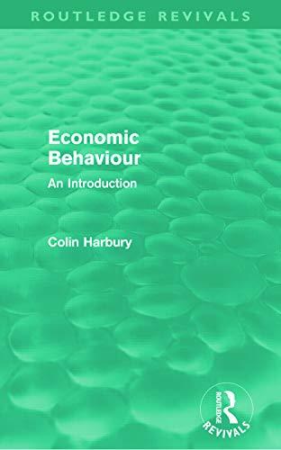 9780415681216: Economic Behaviour (Routledge Revivals): An Introduction