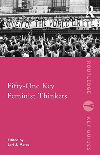 9780415681353: Fifty-One Key Feminist Thinkers (Routledge Key Guides)