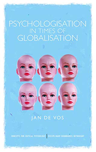 9780415682015: Psychologisation in Times of Globalisation (Concepts for Critical Psychology)