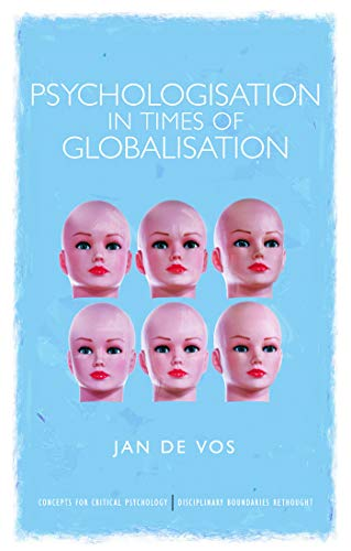 9780415682022: Psychologisation in Times of Globalisation (Concepts for Critical Psychology)