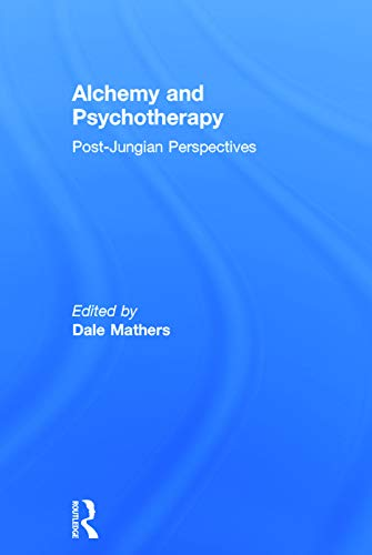 9780415682039: Alchemy and Psychotherapy: Post-Jungian Perspectives