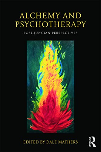 9780415682046: Alchemy and Psychotherapy: Post-Jungian Perspectives
