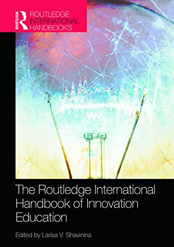 9780415682213: The Routledge International Handbook of Innovation Education (Routledge International Handbooks)