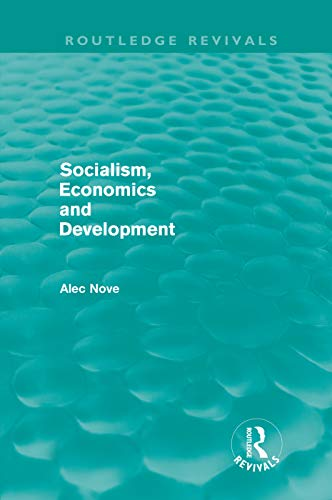 9780415682442: Socialism, Economics and Development (Routledge Revivals)