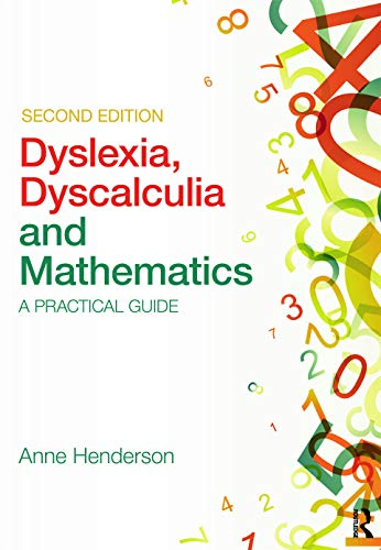 9780415683111: Dyslexia, Dyscalculia and Mathematics: A practical guide