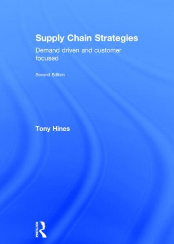 9780415683173: Supply Chain Strategies: Demand Driven and Customer Focused