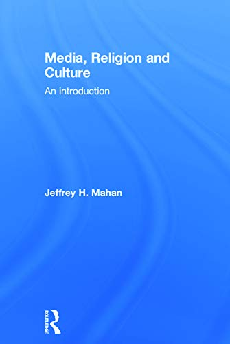 9780415683180: Media, Religion and Culture: An Introduction