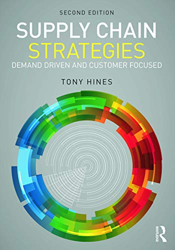 9780415683197: Supply Chain Strategies: Demand Driven and Customer Focused