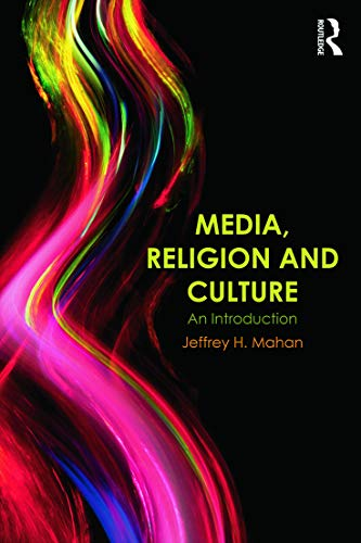 9780415683203: Media, Religion and Culture: An Introduction