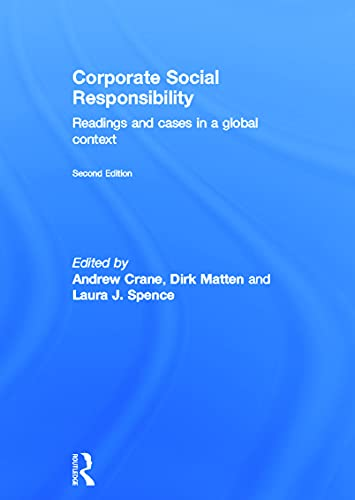 Corporate Social Responsibility: Readings and Cases in a Global Context: Routledge