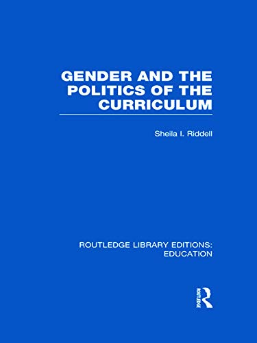 Gender and the Politics of the Curriculum: Sheila Riddell
