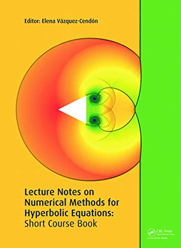 9780415683883: Lecture Notes on Numerical Methods for Hyperbolic Equations