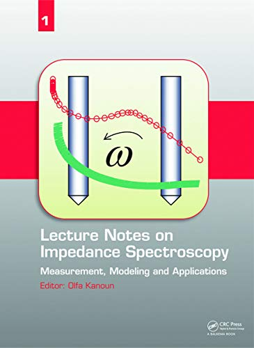9780415684057: Lecture Notes on Impedance Spectroscopy: Measurement, Modeling and Applications, Volume 1
