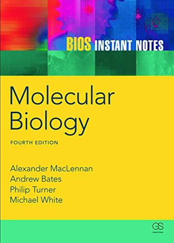 BIOS Instant Notes in Molecular Biology: Andy Bates; Michael