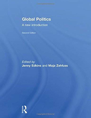 Global Politics: EDKINS, JENNY; ZEHFUSS,