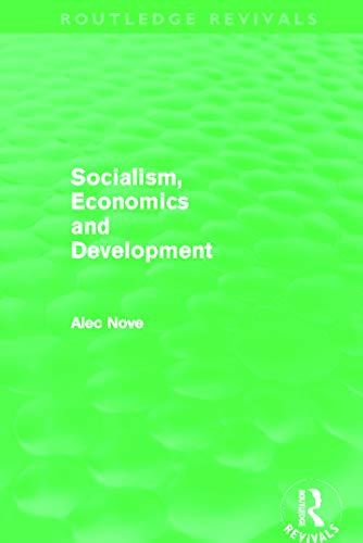 9780415684934: Socialism, Economics and Development (Routledge Revivals)