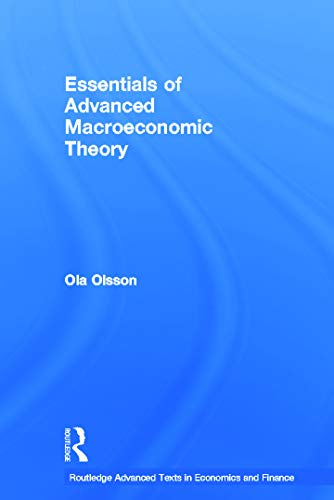 9780415685054: Essentials of Advanced Macroeconomic Theory (Routledge Advanced Texts in Economics and Finance)