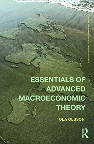 9780415685085: Essentials of Advanced Macroeconomic Theory (Routledge Advanced Texts in Economics and Finance)