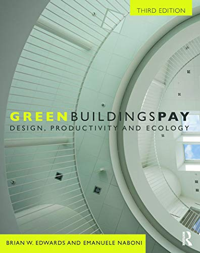 9780415685344: Green Buildings Pay: Design, Productivity and Ecology