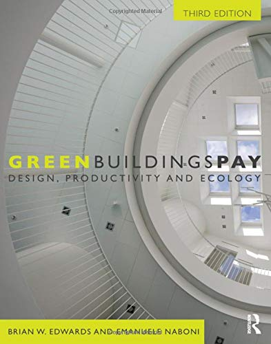 9780415685351: Green Buildings Pay: Design, Productivity and Ecology