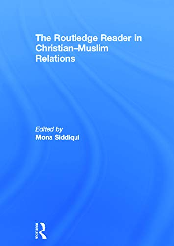 9780415685542: The Routledge Reader in Christian-Muslim Relations